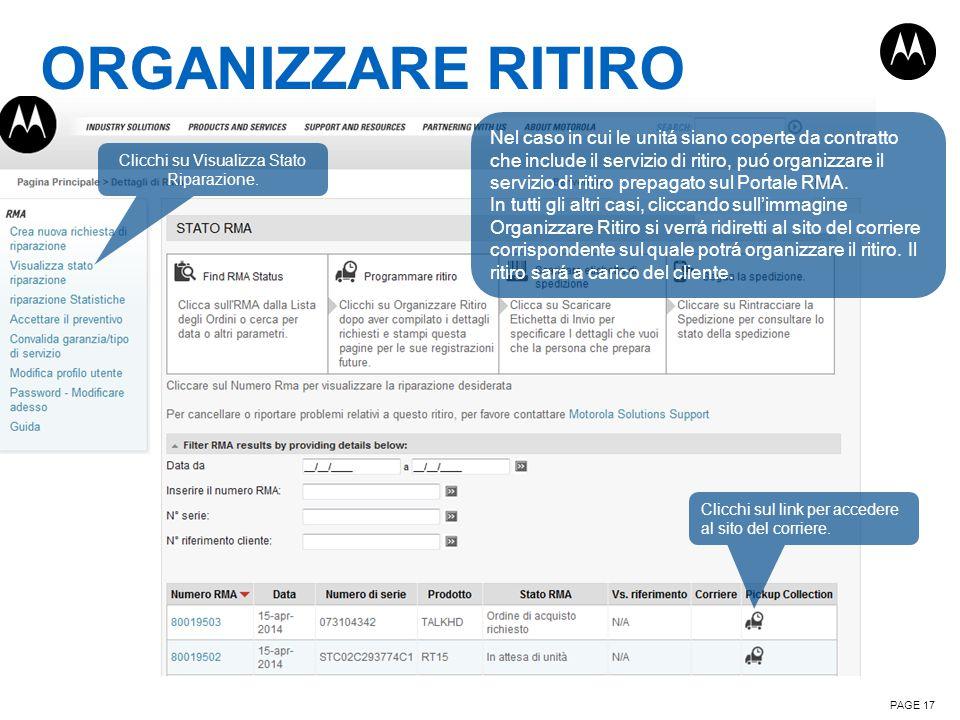 ORGANIZZARE RITIRO PAGE 17 Clicchi su Visualizza Stato Riparazione. Clicchi sul link per accedere al sito del corriere. Nel caso in cui le unitá siano