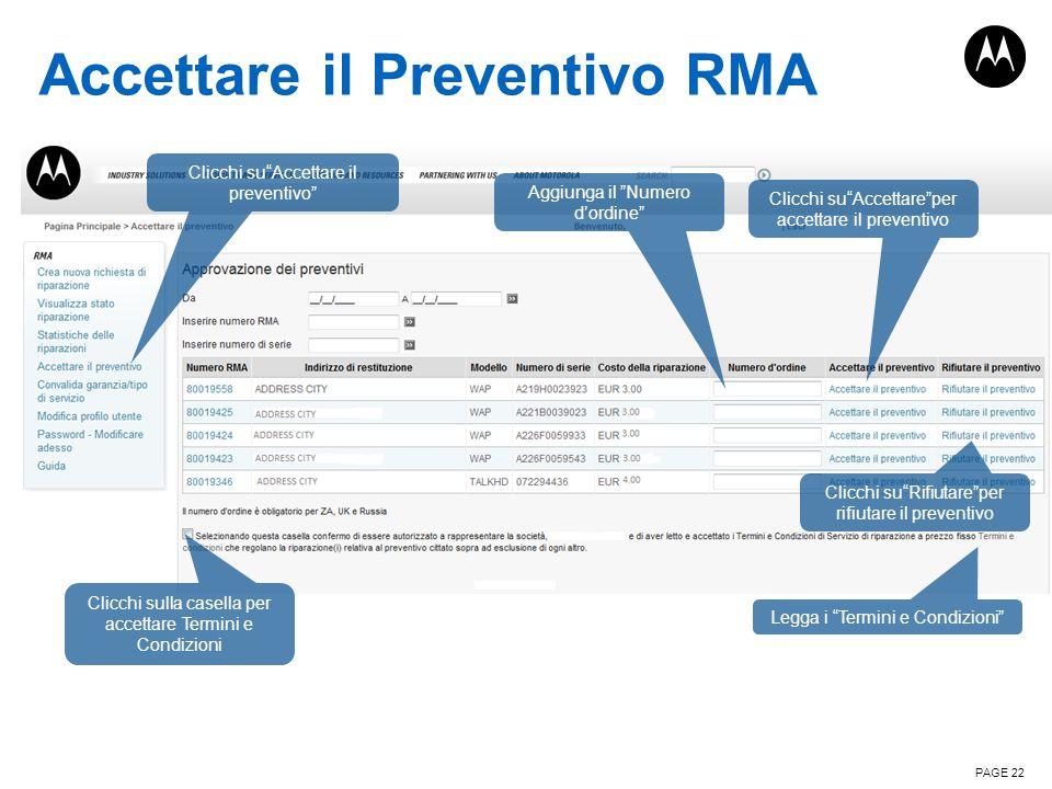 """Accettare il Preventivo RMA PAGE 22 Clicchi su""""Accettare il preventivo"""" Legga i """"Termini e Condizioni"""" Clicchi sulla casella per accettare Termini e C"""