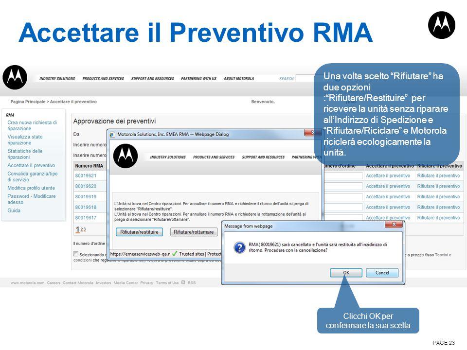 """Accettare il Preventivo RMA PAGE 23 Una volta scelto """"Rifiutare"""" ha due opzioni :""""Rifiutare/Restituire"""" per ricevere la unitá senza riparare all'Indir"""