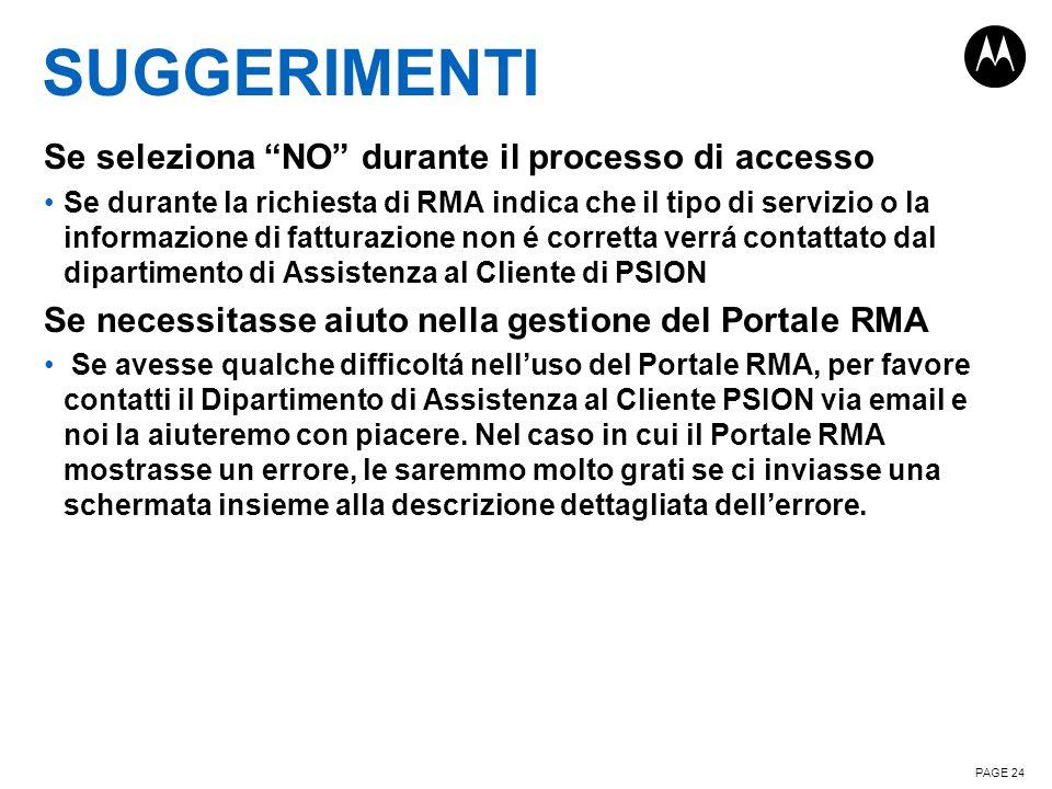 """SUGGERIMENTI Se seleziona """"NO"""" durante il processo di accesso Se durante la richiesta di RMA indica che il tipo di servizio o la informazione di fattu"""