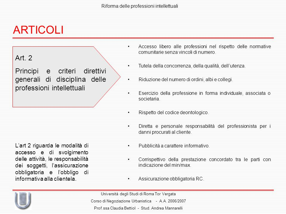 Riforma delle professioni intellettuali Università degli Studi di Roma Tor Vergata Corso di Negoziazione Urbanistica - A.A.