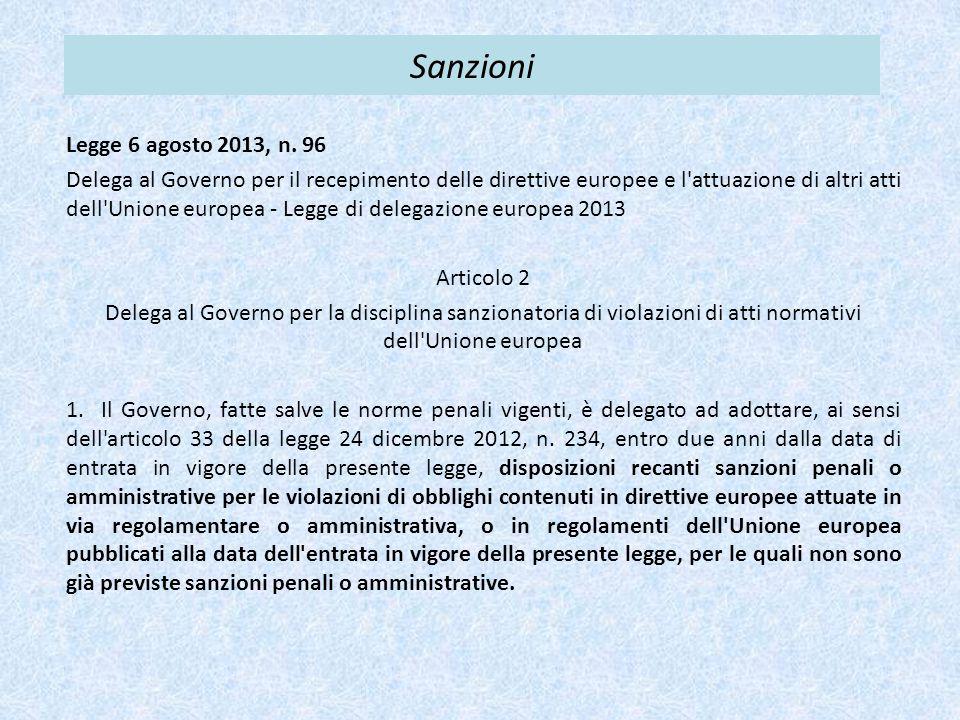 Sanzioni Legge 6 agosto 2013, n. 96 Delega al Governo per il recepimento delle direttive europee e l'attuazione di altri atti dell'Unione europea - Le