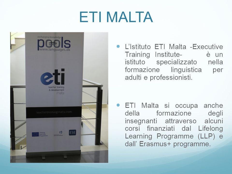 ETI MALTA L'Istituto ETI Malta -Executive Training Institute- è un istituto specializzato nella formazione linguistica per adulti e professionisti.