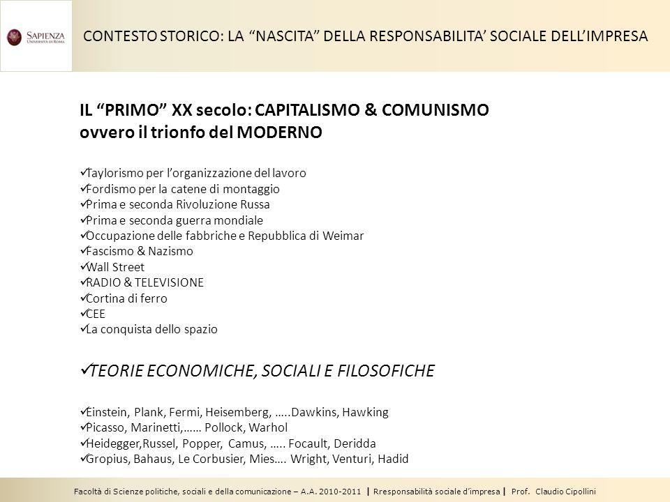 Facoltà di Scienze politiche, sociali e della comunicazione – A.A. 2010-2011 | Rresponsabilità sociale d'impresa | Prof. Claudio Cipollini CONTESTO ST