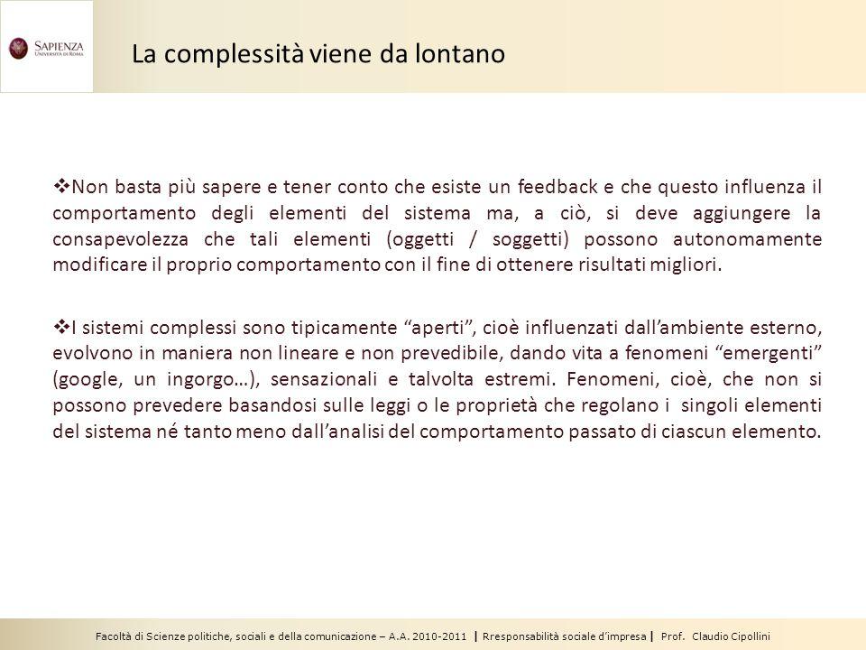 Facoltà di Scienze politiche, sociali e della comunicazione – A.A. 2010-2011 | Rresponsabilità sociale d'impresa | Prof. Claudio Cipollini  Non basta