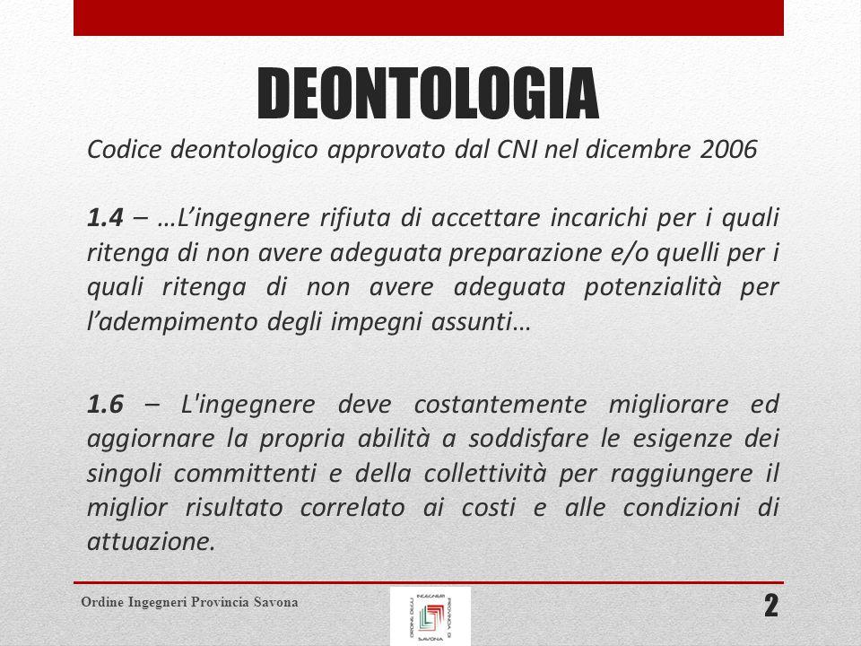 Ordine Ingegneri Provincia Savona OBBLIGO DI AGGIORNAMENTO DELLA COMPETENZA PROFESSIONALE (ART.
