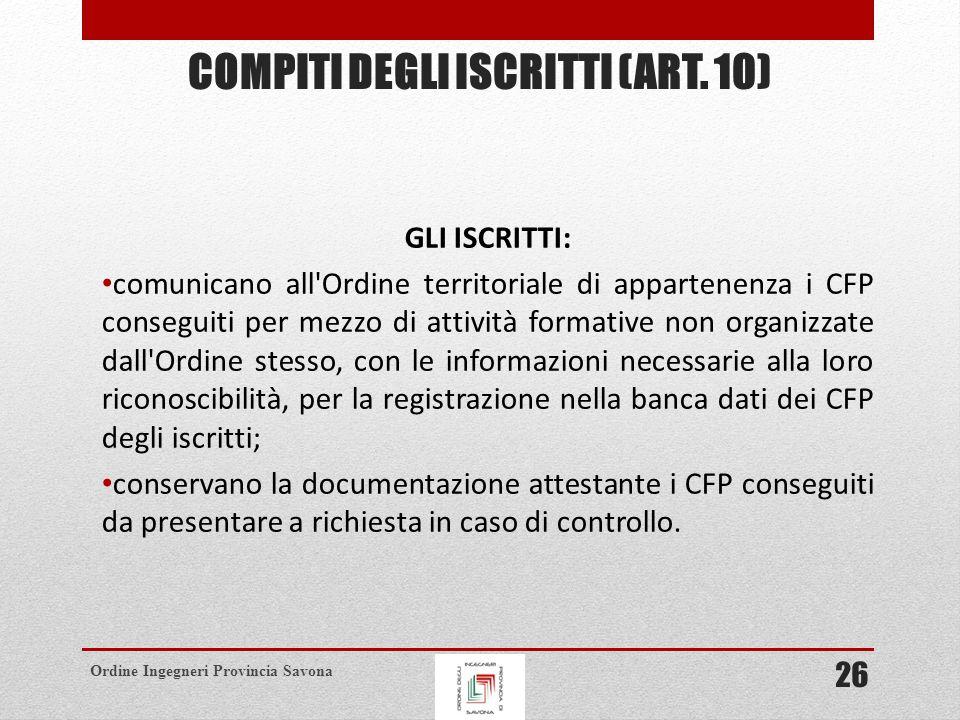 Ordine Ingegneri Provincia Savona COMPITI DEGLI ISCRITTI (ART.
