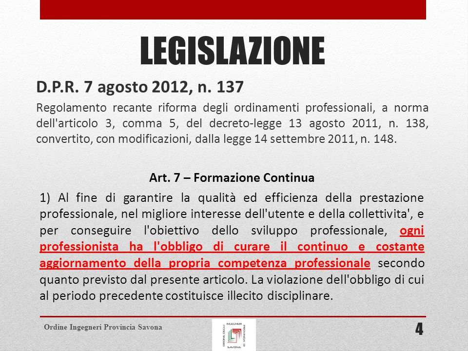 Ordine Ingegneri Provincia Savona COMPITI DEGLI ORDINI TERRITORIALI (ART.
