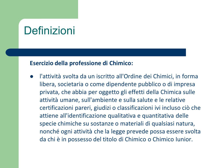 Esercizio della professione di Chimico: l'attività svolta da un iscritto all'Ordine dei Chimici, in forma libera, societaria o come dipendente pubblic