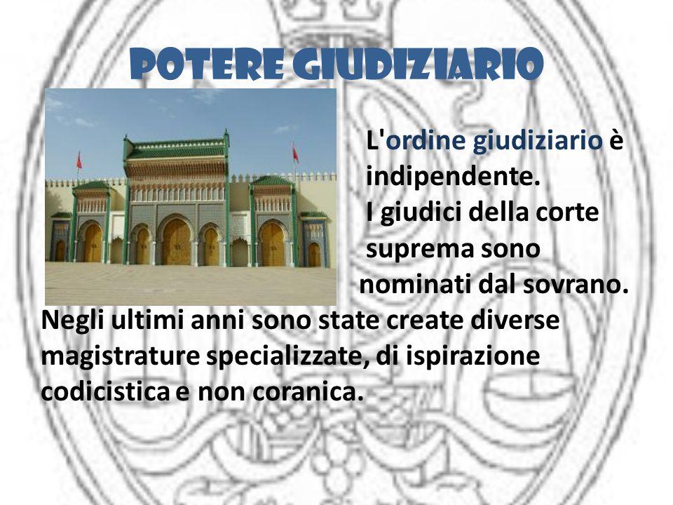 Potere giudiziario L'ordine giudiziario è indipendente. I giudici della corte suprema sono nominati dal sovrano. Negli ultimi anni sono state create d