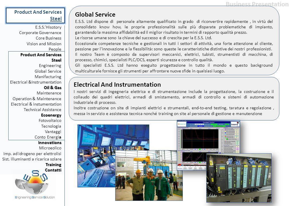 Electrical And Instrumentation I nostri servizi di ingegneria elettrica e di strumentazione include la progettazione, la costruzione e il collaudo dei