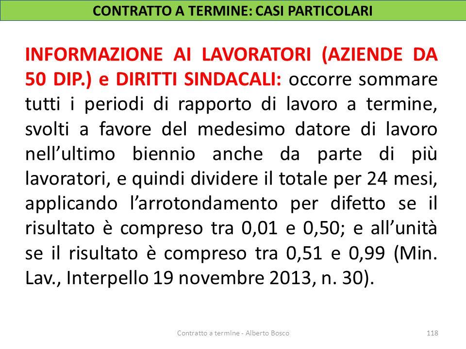118Contratto a termine - Alberto Bosco INFORMAZIONE AI LAVORATORI (AZIENDE DA 50 DIP.) e DIRITTI SINDACALI: occorre sommare tutti i periodi di rapport
