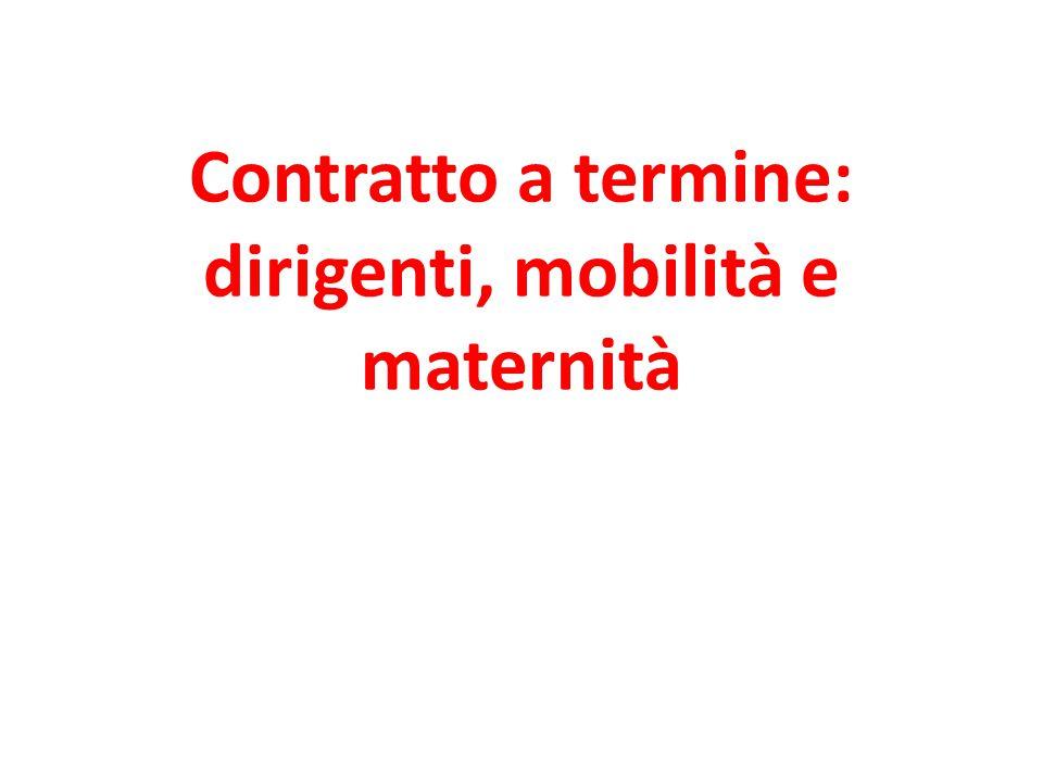 Contratto a termine: dirigenti, mobilità e maternità