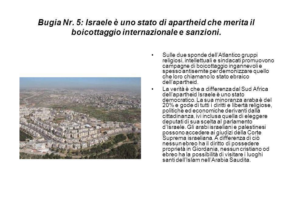 Bugia Nr. 5: Israele è uno stato di apartheid che merita il boicottaggio internazionale e sanzioni. Sulle due sponde dell'Atlantico gruppi religiosi,