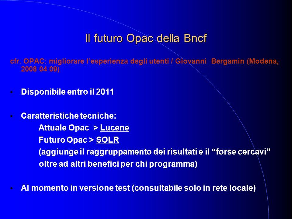 Il futuro Opac della Bncf cfr.