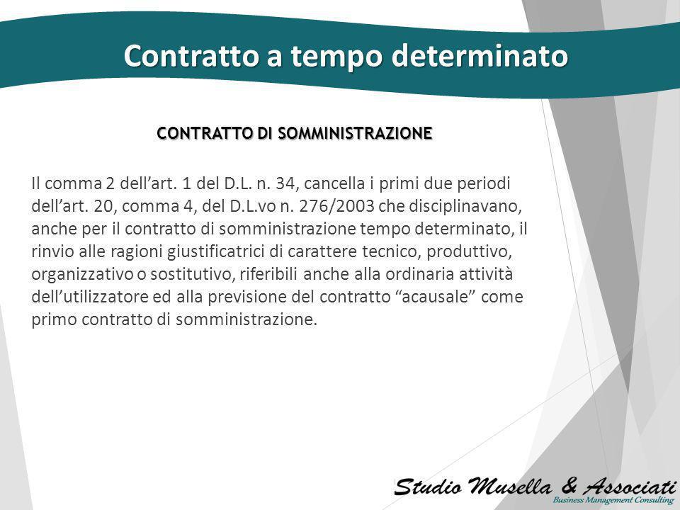Per il resto il contratto a tempo determinato è rimasto invariato: Contratto a tempo determinato  i divieti,  la scadenza del termine e lo sforament