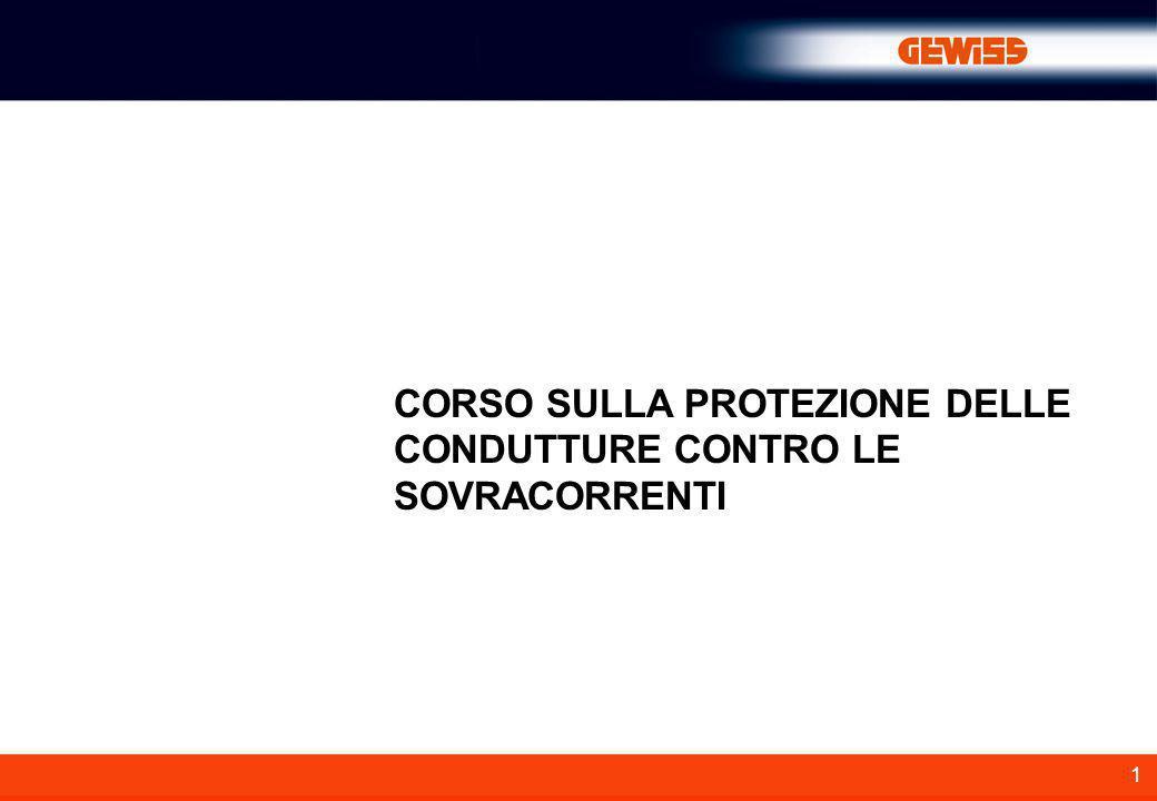 1 CORSO SULLA PROTEZIONE DELLE CONDUTTURE CONTRO LE SOVRACORRENTI