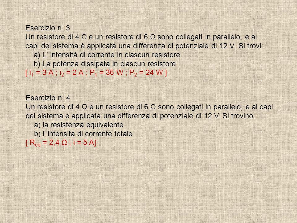 Esercizio n.2 Calcolare la corrente nel seguente circuito. Qual'è la resistenza equivalente dei due resistori in parallelo? Calcolare il voltaggio a c
