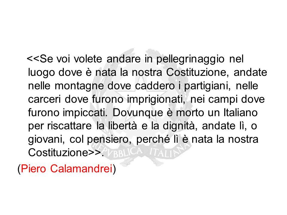 >. (Piero Calamandrei)