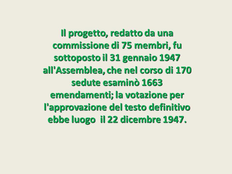 Il progetto, redatto da una commissione di 75 membri, fu sottoposto il 31 gennaio 1947 all'Assemblea, che nel corso di 170 sedute esaminò 1663 emendam