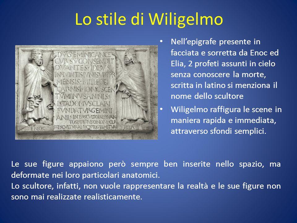 Lo stile di Wiligelmo Nell'epigrafe presente in facciata e sorretta da Enoc ed Elia, 2 profeti assunti in cielo senza conoscere la morte, scritta in l