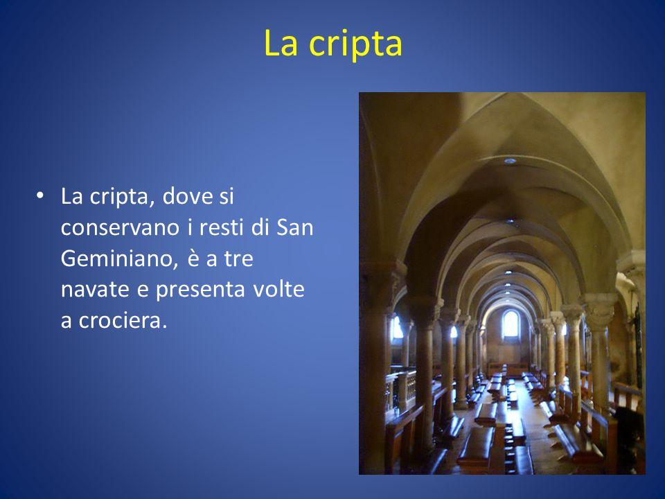 La cripta La cripta, dove si conservano i resti di San Geminiano, è a tre navate e presenta volte a crociera.