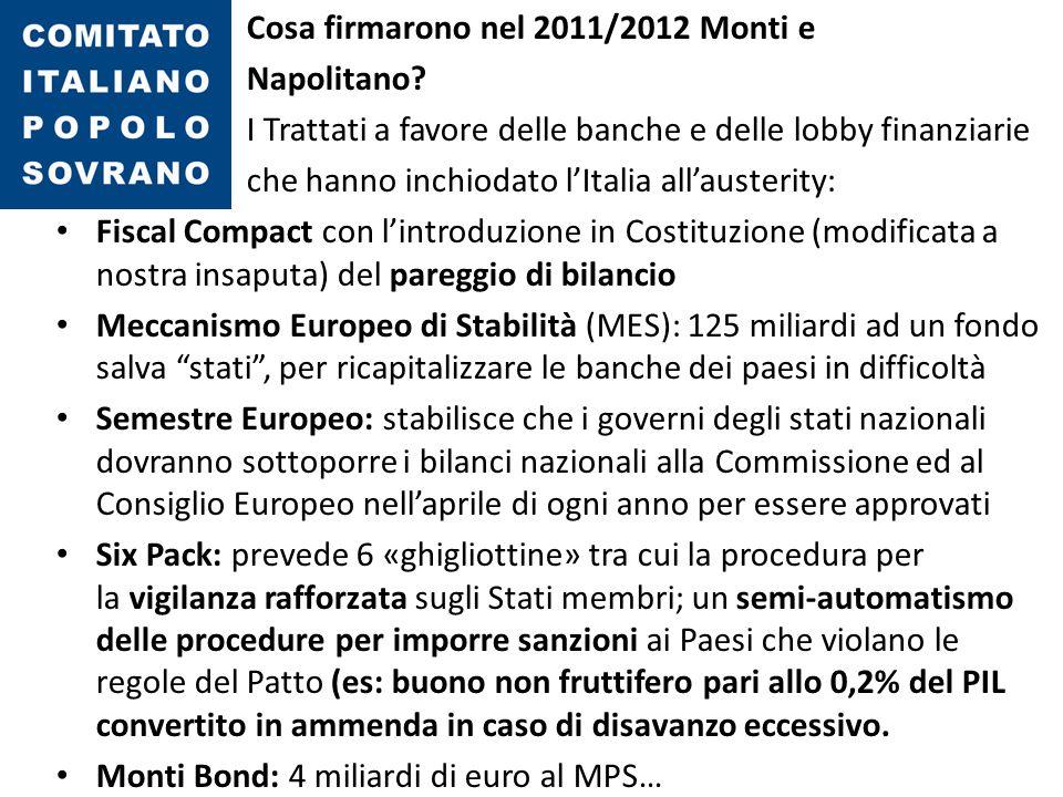 Cosa firmarono nel 2011/2012 Monti e Napolitano? I Trattati a favore delle banche e delle lobby finanziarie che hanno inchiodato l'Italia all'austerit
