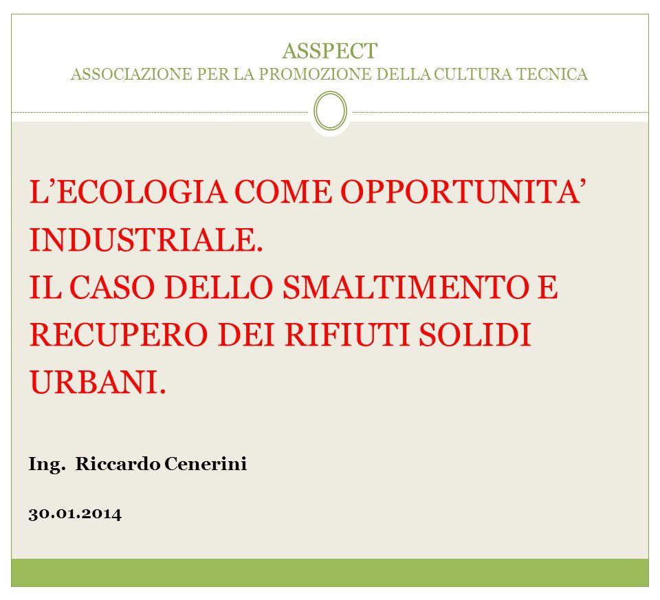 TREND NELL'INCENERIMENTO E NEL RECUPERO ENERGETICO.