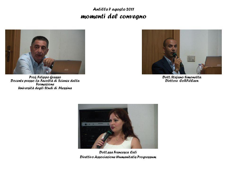 Antillo 7 agosto 2011 momenti del convegno A destra il moderatore Prof. Luigi Ferlazzo Natoli Preside della Facoltà di Economia Università degli Studi