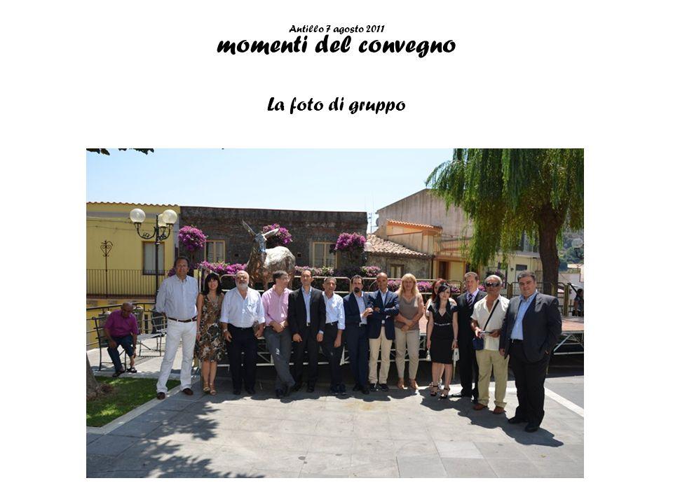 Antillo 7 agosto 2011 momenti del convegno La foto di gruppo