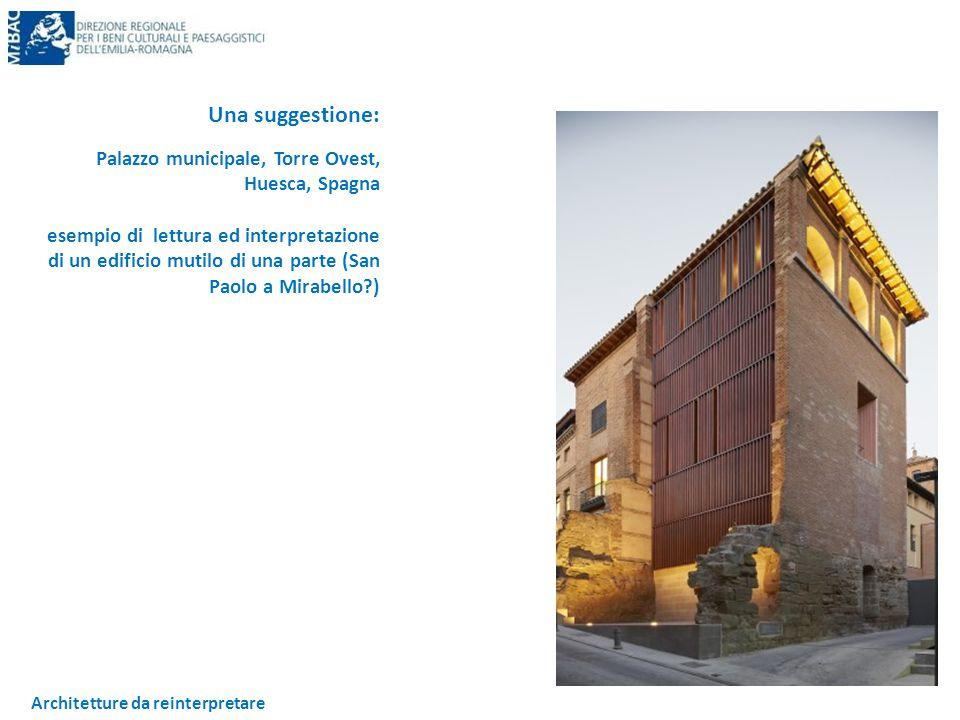 Architetture da reinterpretare Una suggestione: Palazzo municipale, Torre Ovest, Huesca, Spagna esempio di lettura ed interpretazione di un edificio m