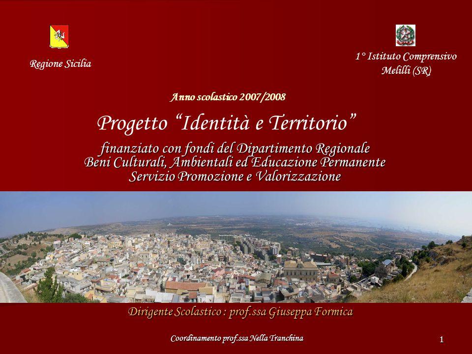 Coordinamento prof.ssa Nella Tranchina 1 finanziato con fondi del Dipartimento Regionale Beni Culturali, Ambientali ed Educazione Permanente Servizio