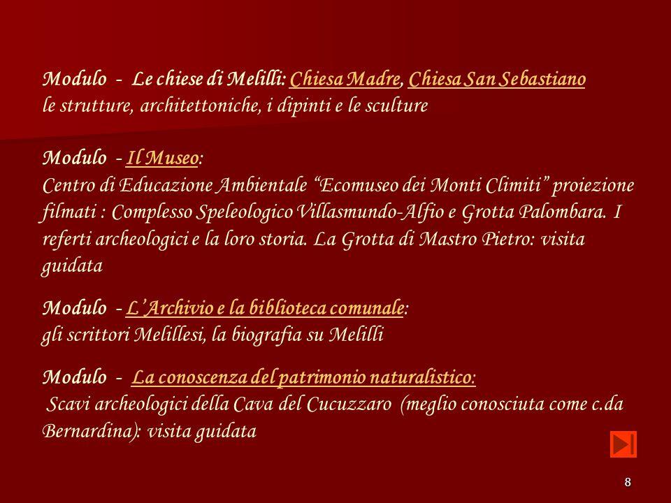 8 Modulo - Le chiese di Melilli: Chiesa Madre, Chiesa San SebastianoChiesa MadreChiesa San Sebastiano le strutture, architettoniche, i dipinti e le sc