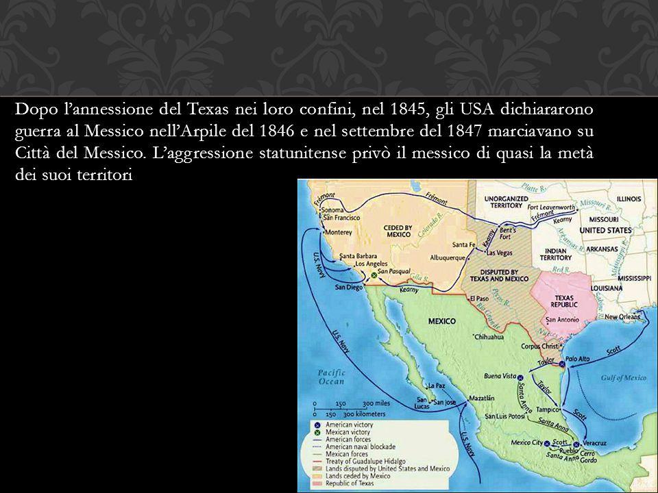 Dopo l'annessione del Texas nei loro confini, nel 1845, gli USA dichiararono guerra al Messico nell'Arpile del 1846 e nel settembre del 1847 marciavan