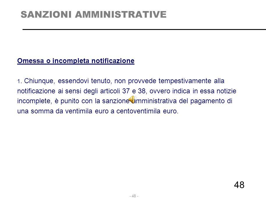 - 49 - 49 SANZIONI AMMINISTRATIVE Omessa informazione o esibizione di documenti al Garante 1.