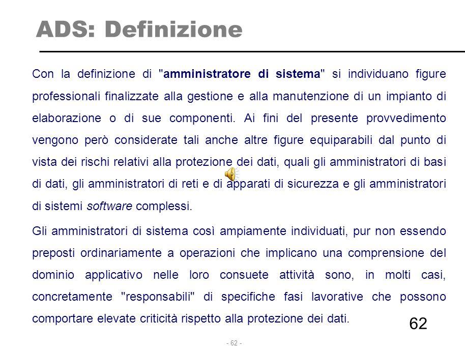 - 62 - ADS: Definizione Con la definizione di