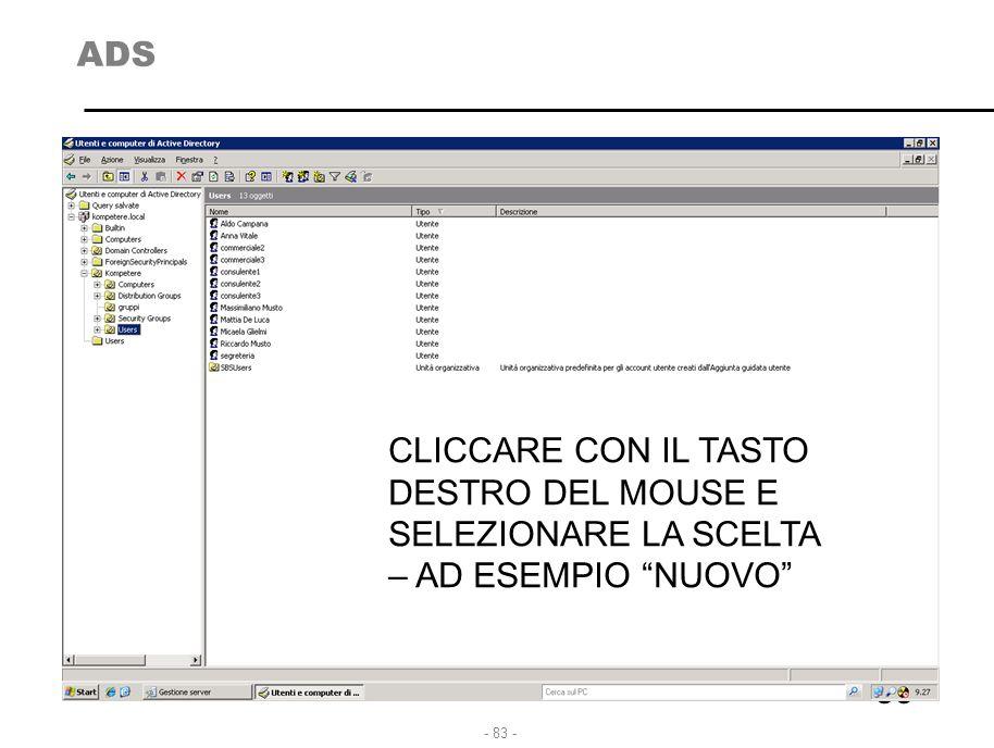 """- 83 - ADS 83 CLICCARE CON IL TASTO DESTRO DEL MOUSE E SELEZIONARE LA SCELTA – AD ESEMPIO """"NUOVO"""""""