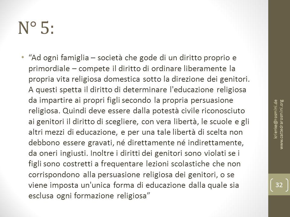 """N° 5: """"Ad ogni famiglia – società che gode di un diritto proprio e primordiale – compete il diritto di ordinare liberamente la propria vita religiosa"""