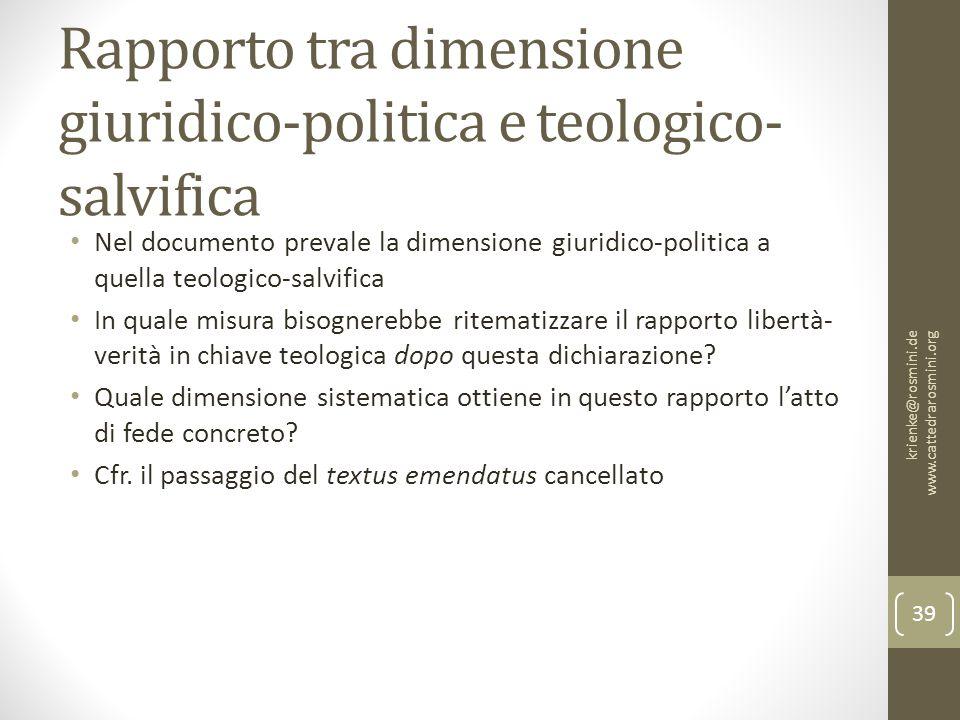 Rapporto tra dimensione giuridico-politica e teologico- salvifica Nel documento prevale la dimensione giuridico-politica a quella teologico-salvifica