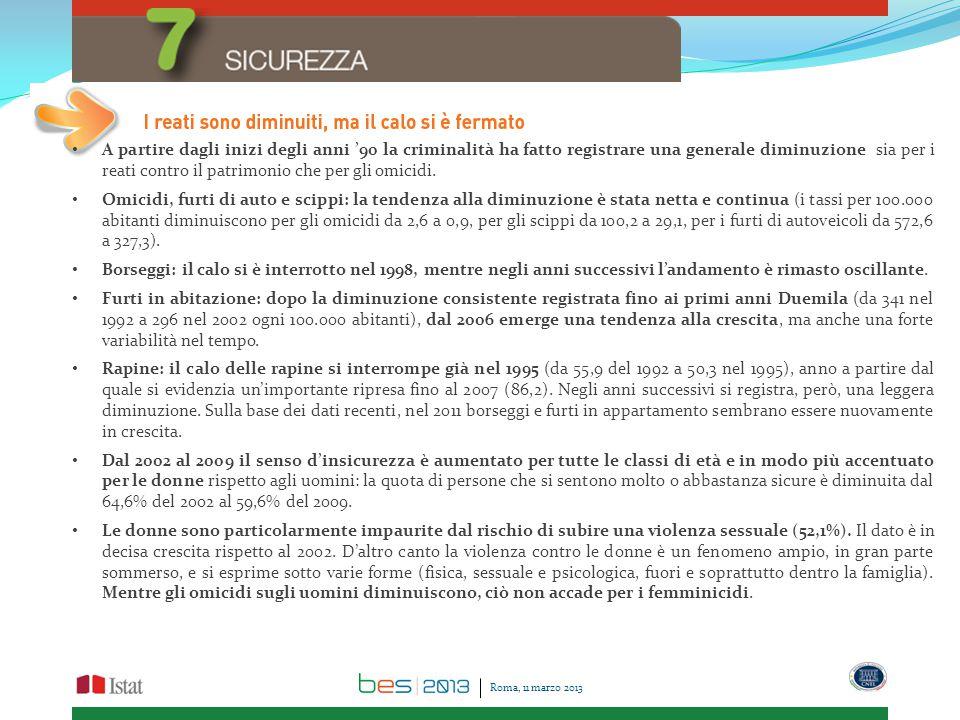 Roma, 11 marzo 2013 A partire dagli inizi degli anni '90 la criminalità ha fatto registrare una generale diminuzione sia per i reati contro il patrimonio che per gli omicidi.