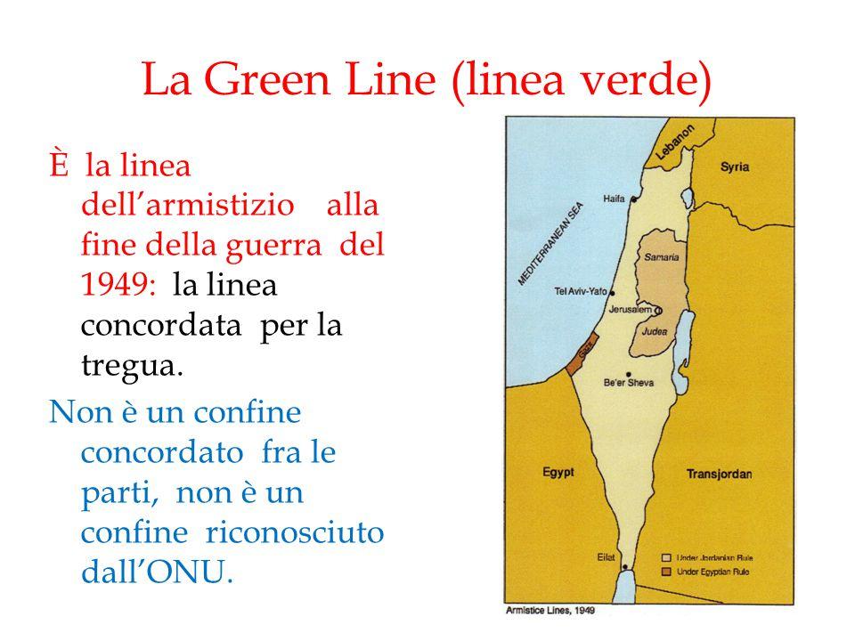 La Green Line (linea verde) È la linea dell'armistizio alla fine della guerra del 1949: la linea concordata per la tregua. Non è un confine concordato