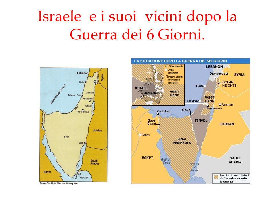 Israele e i suoi vicini dopo la Guerra dei 6 Giorni.