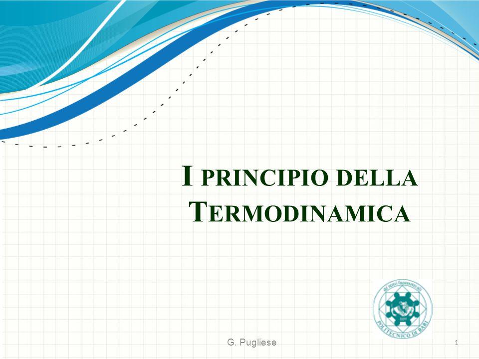 I PRINCIPIO DELLA T ERMODINAMICA G. Pugliese 1