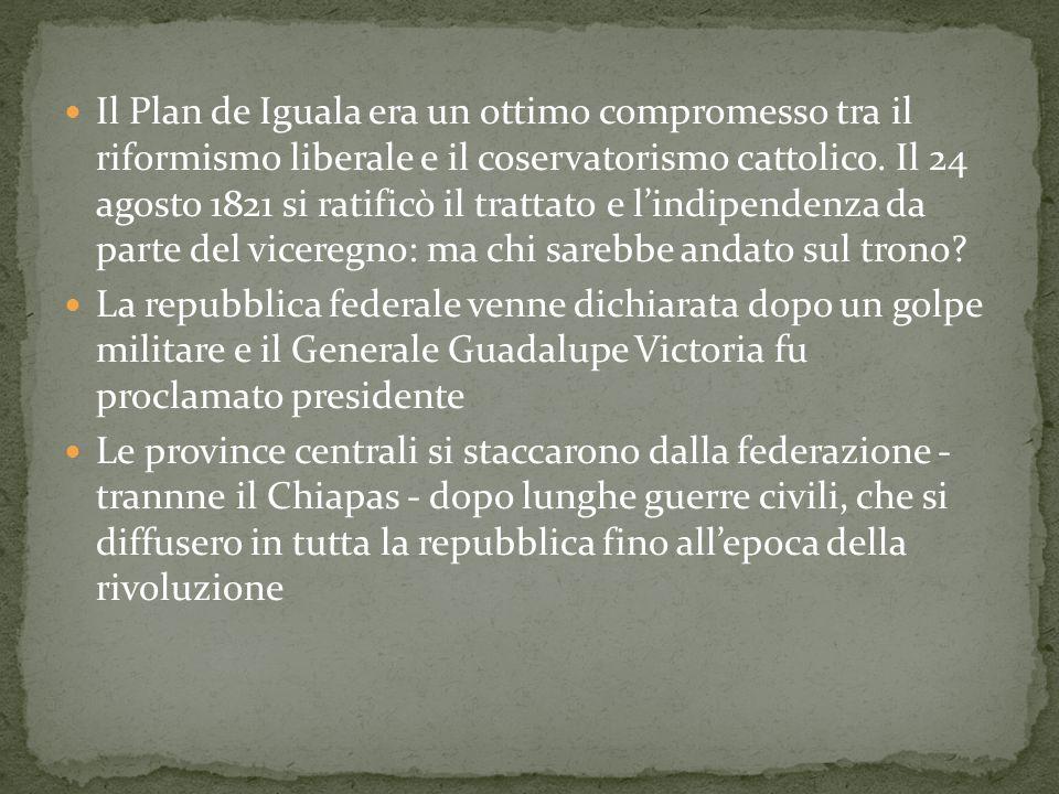 Il Plan de Iguala era un ottimo compromesso tra il riformismo liberale e il coservatorismo cattolico. Il 24 agosto 1821 si ratificò il trattato e l'in