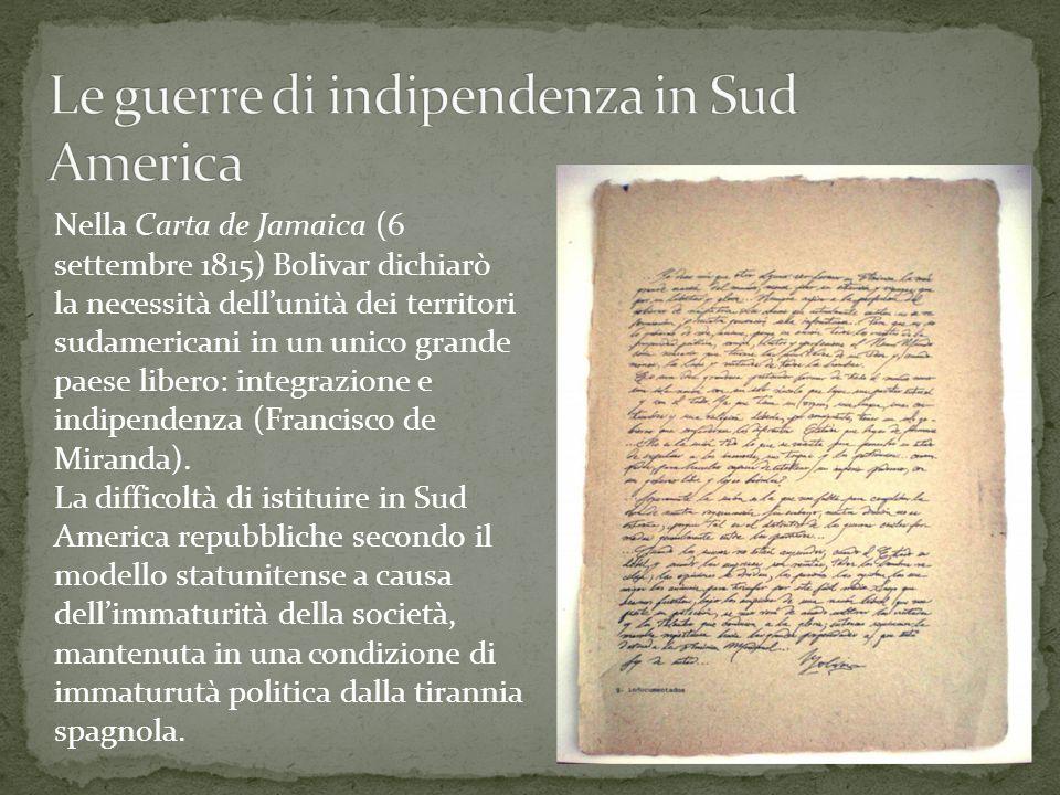 Nella Carta de Jamaica (6 settembre 1815) Bolivar dichiarò la necessità dell'unità dei territori sudamericani in un unico grande paese libero: integra
