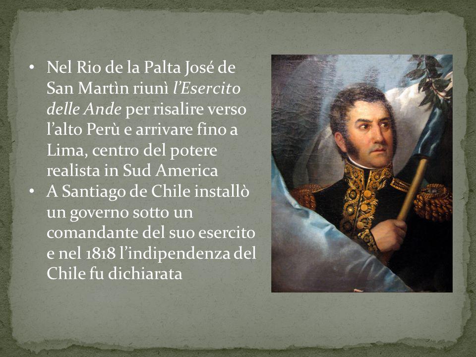 Nel Rio de la Palta José de San Martìn riunì l'Esercito delle Ande per risalire verso l'alto Perù e arrivare fino a Lima, centro del potere realista i