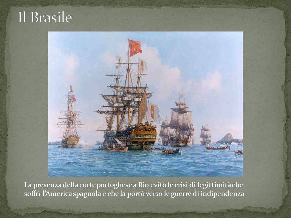 La presenza della corte portoghese a Rio evitò le crisi di legittimità che soffrì l'America spagnola e che la portò verso le guerre di indipendenza