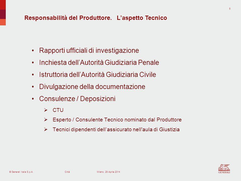 © Generali Italia S.p.A.Città 6 Milano, 29 Aprile 2014 DANNO SUBITO DALL'ACQUIRENTE 1.Azione contrattuale: fondata sulla violazione di obblighi che trovano la propria fonte nel contratto.