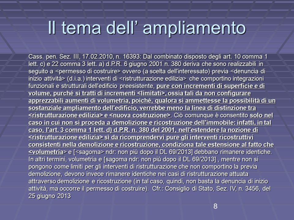 Il tema dell' ampliamento Cass.pen. Sez. III, 17.02.2010, n.