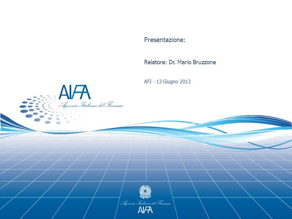 Mario Bruzzone, secondo il regolamento sul Conflitto di Interessi approvato dal CdA AIFA in data 26.01.2012 e pubblicato sulla Gazzetta Ufficiale del 20.03.2012 in accordo con la policy 0044 EMA/513078/2010 sulla gestione del conflitto di interessi dei membri dei Comitati Scientifici e degli esperti.